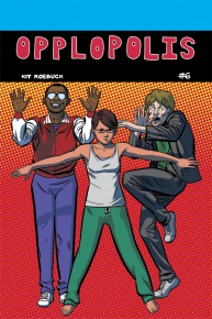 Opplopolis issue #6 cover